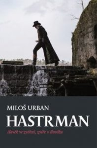Milos Urban - Hastrman