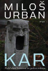 Milos Urban - Kar
