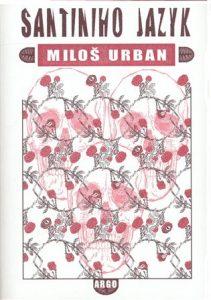 Milos Urban - Santiniho jazyk